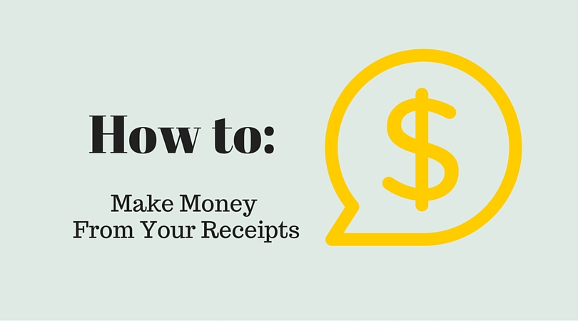 How to: Make Money from Your Receipts